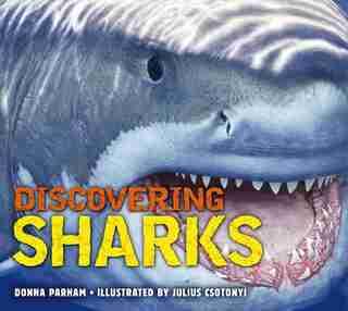 Discovering Sharks by Donna Potter Parham