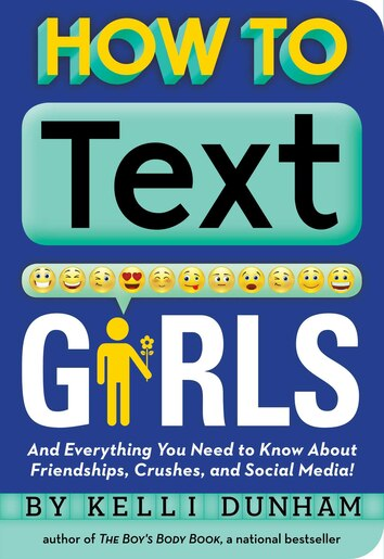 How to Text Girls by Kelli Dunham