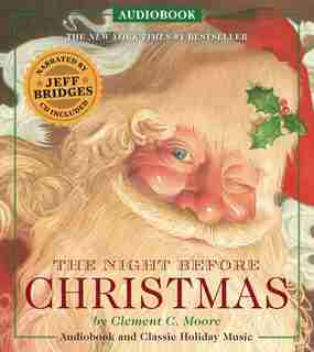 The Night Before Christmas Audiobook: Narrated by Academy Award-Winner Jeff Bridges by Clement Moore