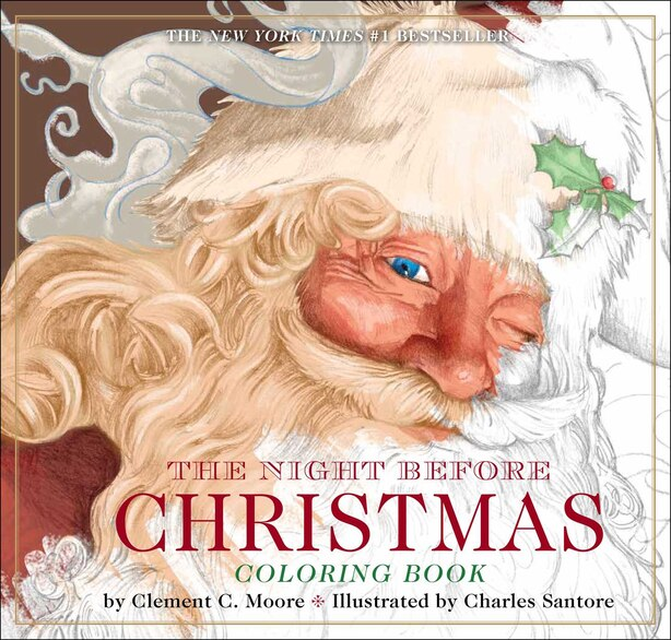 The Night Before Christmas Coloring Book: The Classic Edition by Clement Moore