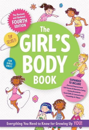The Girls Body Book: Fourth Edition by Kelli Dunham