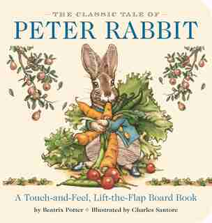 The Classic Tale Of Peter Rabbit Touch-and-feel Board Book by Beatrix Potter