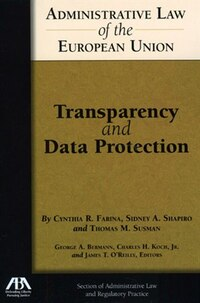 Administrative Law of the EU: Transparency and Data Protection
