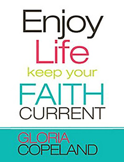Enjoy Life by Copeland, Gloria