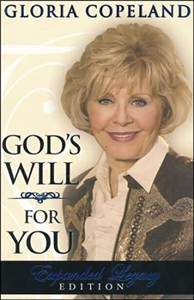 God's Will For You - Expanded by Copeland, Gloria