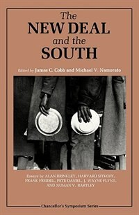 The New Deal and the South by James C. Cobb