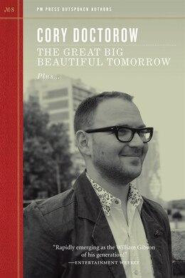 Book The Great Big Beautiful Tomorrow by Cory Doctorow