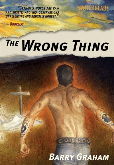 The Wrong Thing by Barry Graham