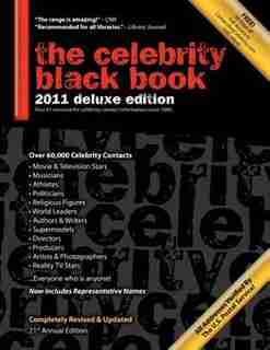 The Celebrity Black Book 2011: Over 60,000+ Accurate Celebrity Addresses For Autographs, Charity Donations, Signed Memorabilia, Ce by Jordan Mcauley