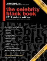 The Celebrity Black Book 2012: Over 60,000+ Accurate Celebrity Addresses For Autographs, Charity…