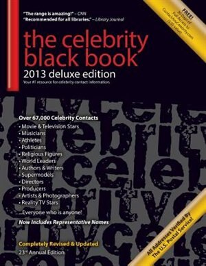 The Celebrity Black Book 2013: 67,000+ Accurate Celebrity Addresses For Fans & Autograph Collecting, Nonprofits & Fundraising, Adv by Jordan Mcauley