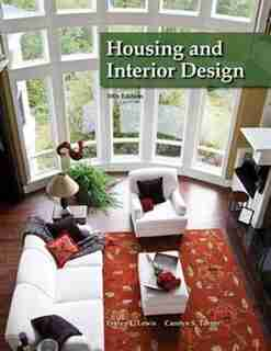 Housing and Interior Design by Evelyn L. Lewis