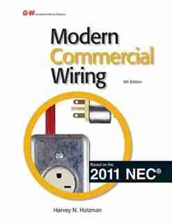 Modern Commercial Wiring by Harvey N. Holzman