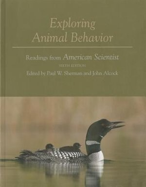 Exploring Animal Behavior: Readings from American Scientist by Paul W. Sherman