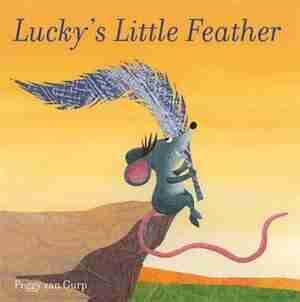 Lucky's Little Feather by Gurp Peggy Van