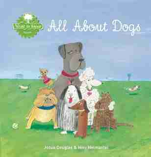 All About Dogs by Jozua Douglas
