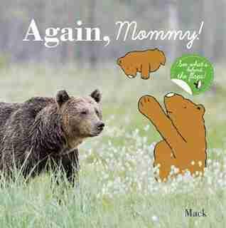 Again, Mommy!