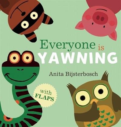 Everyone Is Yawning by Anita Bijsterbosch