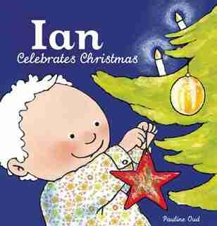 Ian Celebrates Christmas by Pauline Oud