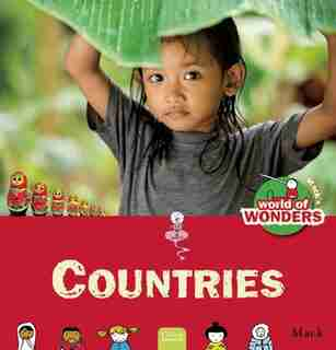 Countries: Mack's World Of Wonder by Mack Van Gageldonk