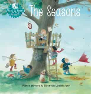 Want To Know: The Seasons by Pierre Winters