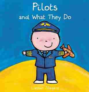 Pilots And What They Do by Liesbet Slegers