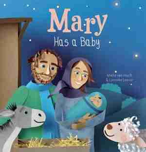 Mary Has A Baby by Mieke Hooft