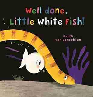 Well Done, Little White Fish by Guido Genechten