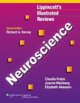 Book Lippincott Illustrated Reviews: Neuroscience by Claudia Krebs