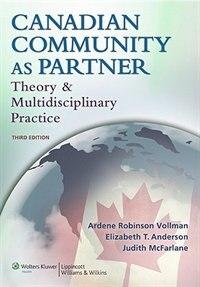 Canadian Community as Partner: Theory and Multidisciplinary Practice
