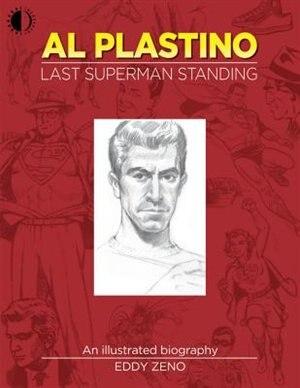Al Plastino: Last Superman Standing by Eddy Zeno