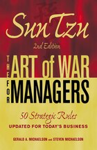 Sun Tzu - The Art of War for Managers: 50 Strategic Rules Updated for Today's Business