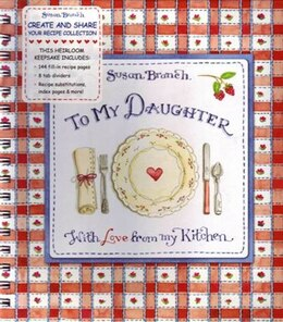 Book Tabbed Recipe Keepers Susan Branch To My Daughter by Publications International