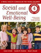 Social and Emotional Well-Being: A Whole Health Curriculum for Young Children