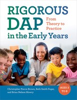Rigorous Dap In The Early Years: From Theory To Practice