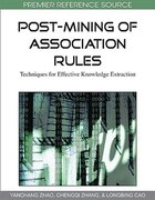 Post-Mining of Association Rules: Techniques for Effective Knowledge Extraction provides a…