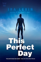 The Perfect Day: A Novel