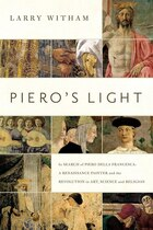 Piero's Light: In Search Of Piero Della Francesca