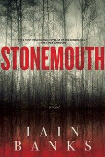 Stonemouth: A Novel