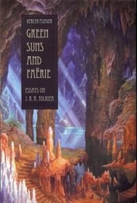 Green Suns and Faérie:: Essays on J. R. R. Tolkien