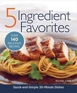 Book RD 5 INGREDIENT FAVOURITES by Rachel Lane