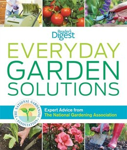 Book Everyday Garden Solutions: Expert Advice from The National Gardening Association by Gardening A National
