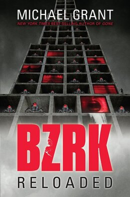 Book Bzrk Reloaded by Michael Grant