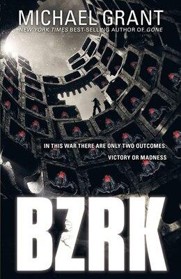 Book Bzrk by Michael Grant