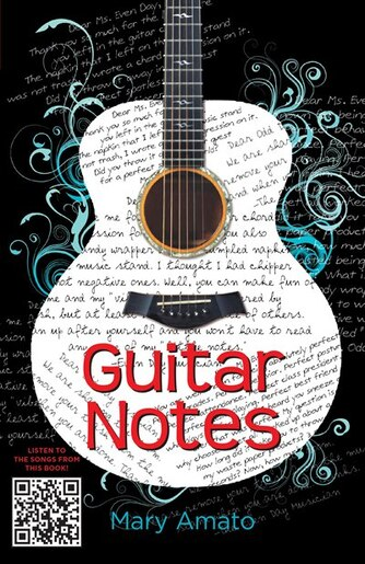 Guitar Notes by Mary Amato