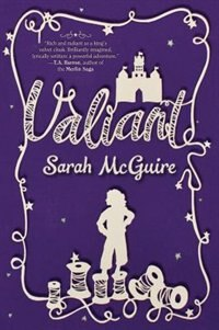 Valiant by Sarah Mcguire