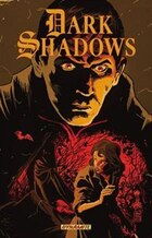 Dark Shadows Volume 2