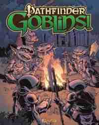 Pathfinder: Goblins by Adam Warren
