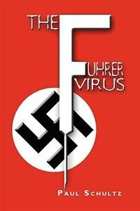 The Fuhrer Virus