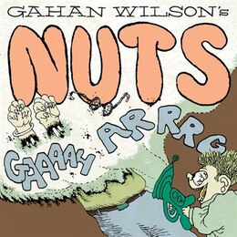 Book Nuts Hc by Gahan Wilson
